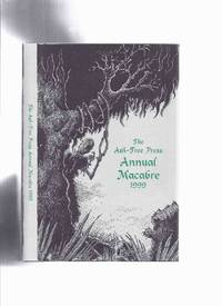 Ash Tree Press Annual Macabre 1999 (inc.House That Was Lost; Tight and Loose; Man Who Was Tomorrow; Newsreel; Time-Piece; Last Act First  )