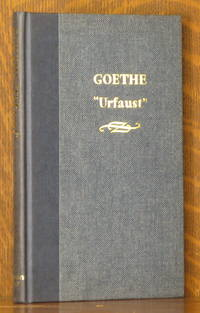 """URFAUST"" JOHANN WOLFGANG GOETHE'S FAUST IN ITS ORIGINAL VERSION"