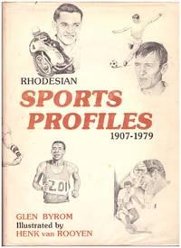 RHODESIAN SPORTS PROFILES : 1907 - 1979