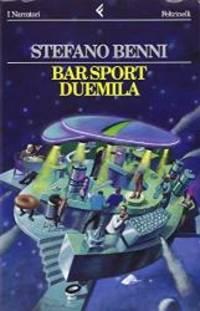 Bar Sport Duemila (I narratori/Feltrinelli) (Italian Edition)