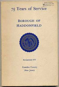 75 Years of Service, Borough of Haddonfield