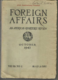 The Foreign Affairs Reader, October 1947, Vol. 26, No. 1