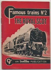 Famous Trains No.2: the Royal Scot