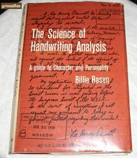 The Science of Handwriting Analysis: A guide to Character and Personality