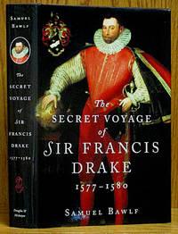 image of Secret Voyage of Sir Francis Drake 1577-1580