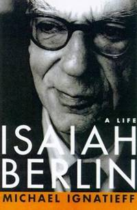 Isaiah Berlin: A Life