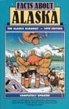 Facts About Alaska: The Alaska Almanac, 14th Edition