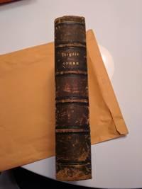 Opere di P. Virgilio Marone con le traduzione e note di varii