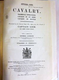 CAVALRY. TECHNICAL OPERATIONS. CAVALRY IN AN ARMY. CAVALRY IN BATTLE.