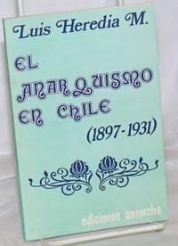 image of El Anarquismo en Chile (1897-1931)