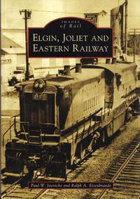 Elgin, Joliet and Eastern Railway (Images of Rail)