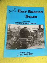 Aspects of East Anglian Steam, vol. 1 Liverpool Street