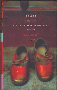 Balzac and the Little Chinese Seamstress by Dai Sijie - First American Edition - September 2001 - from Books of the World (SKU: RWARE0000000058)