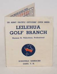 Leilehua Golf Branch, Norman H. Thibodeau, Professional. US Army Pacific Officers' Open Mess, Schofield Barracks