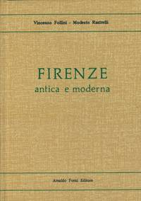 Firenze antica e moderna illustrata.