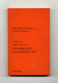 Appunti Per Una Semiologia Delle Comunicazioni Visive  - 1st Edition/1st  Printing
