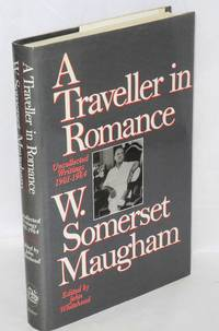 A traveller in romance: uncollected writings, 1901-1964