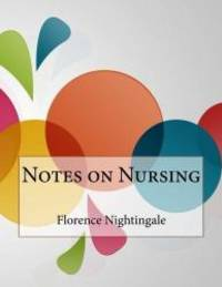 Notes on Nursing by Florence Nightingale - Paperback - 2015-12-07 - from Books Express and Biblio.com
