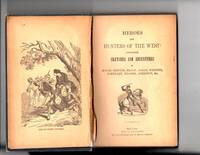 Heroes and Hunters of The West comprising Sketches and Adventures of Boone etc