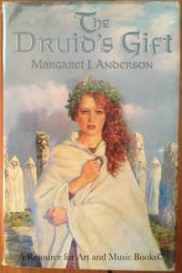 The Druid's Gift by Margaret Jean Anderson - Hardcover - 1989 2019-08-23 - from Resource for Art and Music Books (SKU: SKU1000221)
