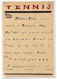 [Hand-lettered Broadside]: TENNIS. The Tennis Club will hold a Tournament thus ... on Alumni Oval to pick Men for the N.E.I. Tennis Assoc. Tourney: Boston. May 15:16:17: 1922
