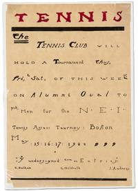 image of [Hand-lettered Broadside]: TENNIS. The Tennis Club will hold a Tournament thus ... on Alumni Oval to pick Men for the N.E.I. Tennis Assoc. Tourney: Boston. May 15:16:17: 1922