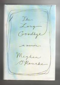 The Long Goodbye.  A Memoir