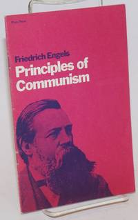 Principles of Communism; translated by Paul M Sweezy