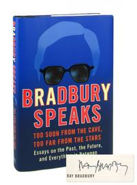 Bradbury Speaks: Too Soon from the Cave  Too Far from the Stars Signed