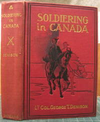 SOLDIERING IN CANADA: Recollections and Experiences