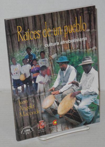 La Paz: Producciones CIMA, 2000. Paperback. 150p., text in Spanish, b&w photos, very good first edit...