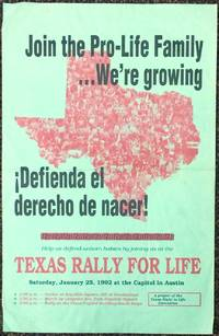 image of Join the Pro-Life Family ... We're growing. ¡Defienda el derecho de nacer!  / Help us defend unborn babies by joining us at the Texas Rally for Life [poster]