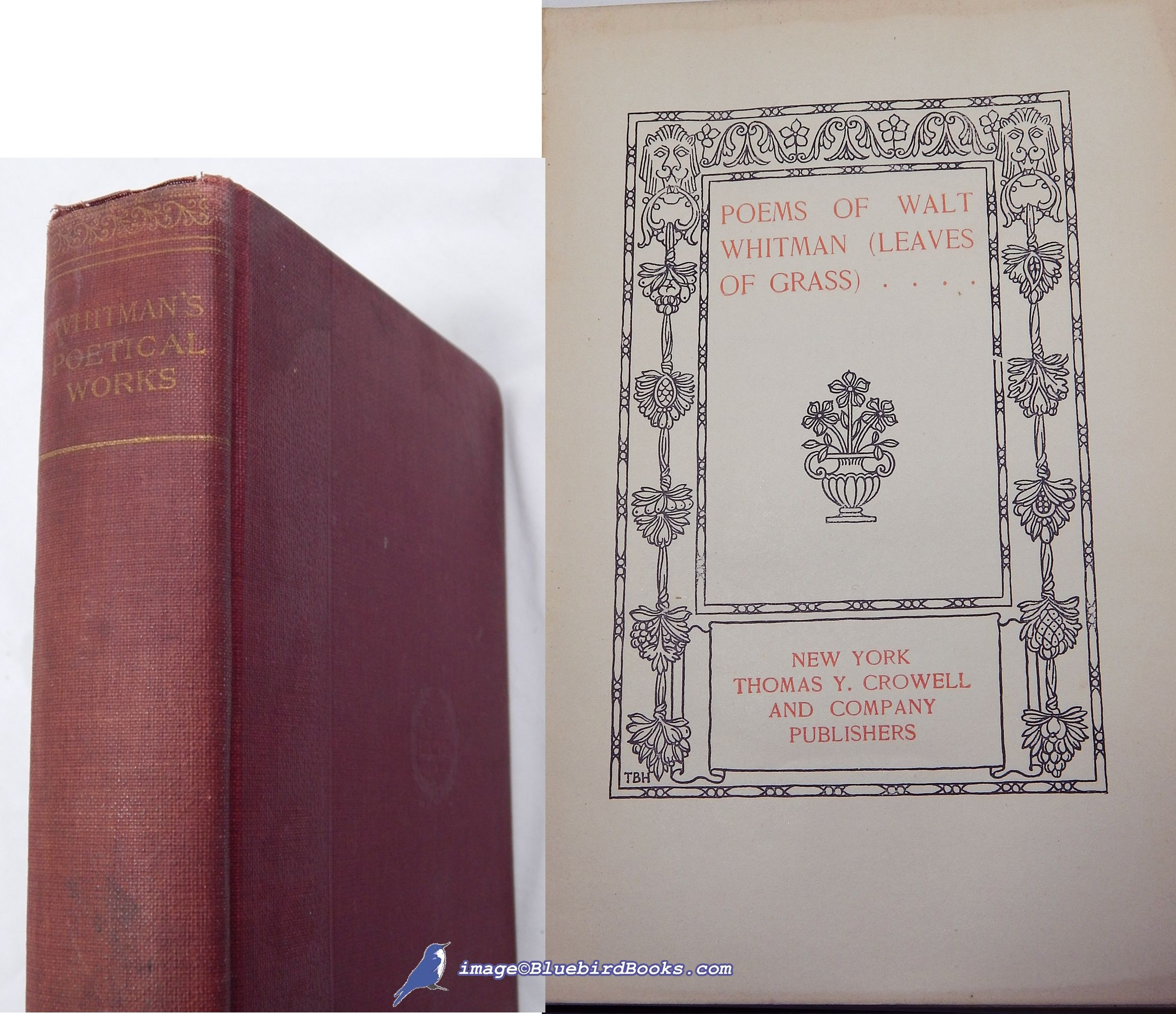 Poems Of Walt Whitman Leaves Of Grass By Walt Whitman Hardcover 1902 From Bluebird Books And Bibliocom