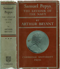 image of SAMUEL PEPYS: THE SAVIOUR OF THE NAVY.