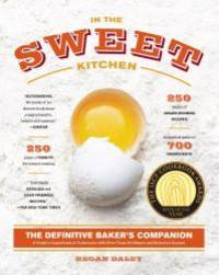 image of In the Sweet Kitchen: The Definitive Baker's Companion