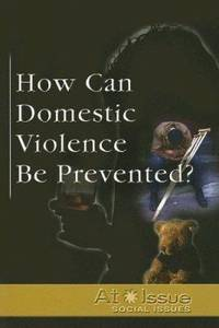 How Can Domestic Violence Be Prevented?