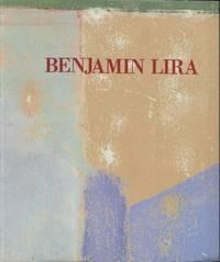 Benjamin Lira: Pinturas recientes / New paintings