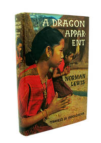 A Dragon Apparent Signed by Author. Travels in Indo China
