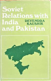 image of Soviet Relations With India and Pakistan