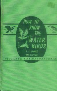 How to Know the Water Birds (Pictured-Key Nature Series)