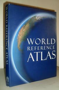 World Reference Atlas by Andrew Heritage (Editor) - Hardcover - 3rd American Edition - 2004 - from Washburn Books and Biblio.com