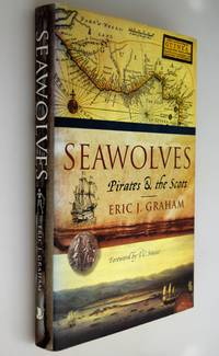 The seawolves : pirates & the Scots