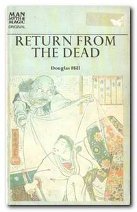Return From The Dead The History of Ghosts, Vampires, Werewolves, and  Poltergeists by  Douglas Hill - Paperback - First Edition - 1970 - from Books in Bulgaria (SKU: 24171)