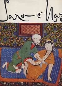 Sarv e Naz: An Essay on Love and the Representation of Erotic Themes in Ancient Iran