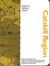 Guide to Adirondack Trails: Catskill Region (Forest Preserve Series #8)