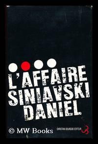 L' Affaire Siniavski-Daniel / Traduction, Notes Et Dossier Etablis Par N. Et P. Forgues