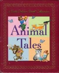 [Little Golden BookCollection] Animal Tales by  Kathryn and Byron et al [Golden Books] Jackson - Hardcover - 2004 - from Chris Hartmann, Bookseller (SKU: 035527)