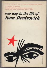 One Day in the Life of Ivan Denisovich by  Alexander SOLZHENITSYN - First Edition - 1963 - from Between the Covers- Rare Books, Inc. ABAA and Biblio.com