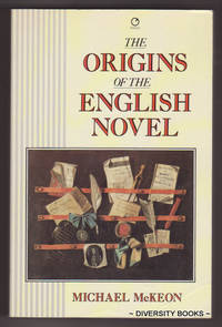 THE ORIGINS OF THE ENGLISH NOVEL. 1600-1740