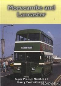 Morecambe & Lancaster by  Harry Porstlethwaite - Paperback - 2011 - from Klondyke and Biblio.co.uk